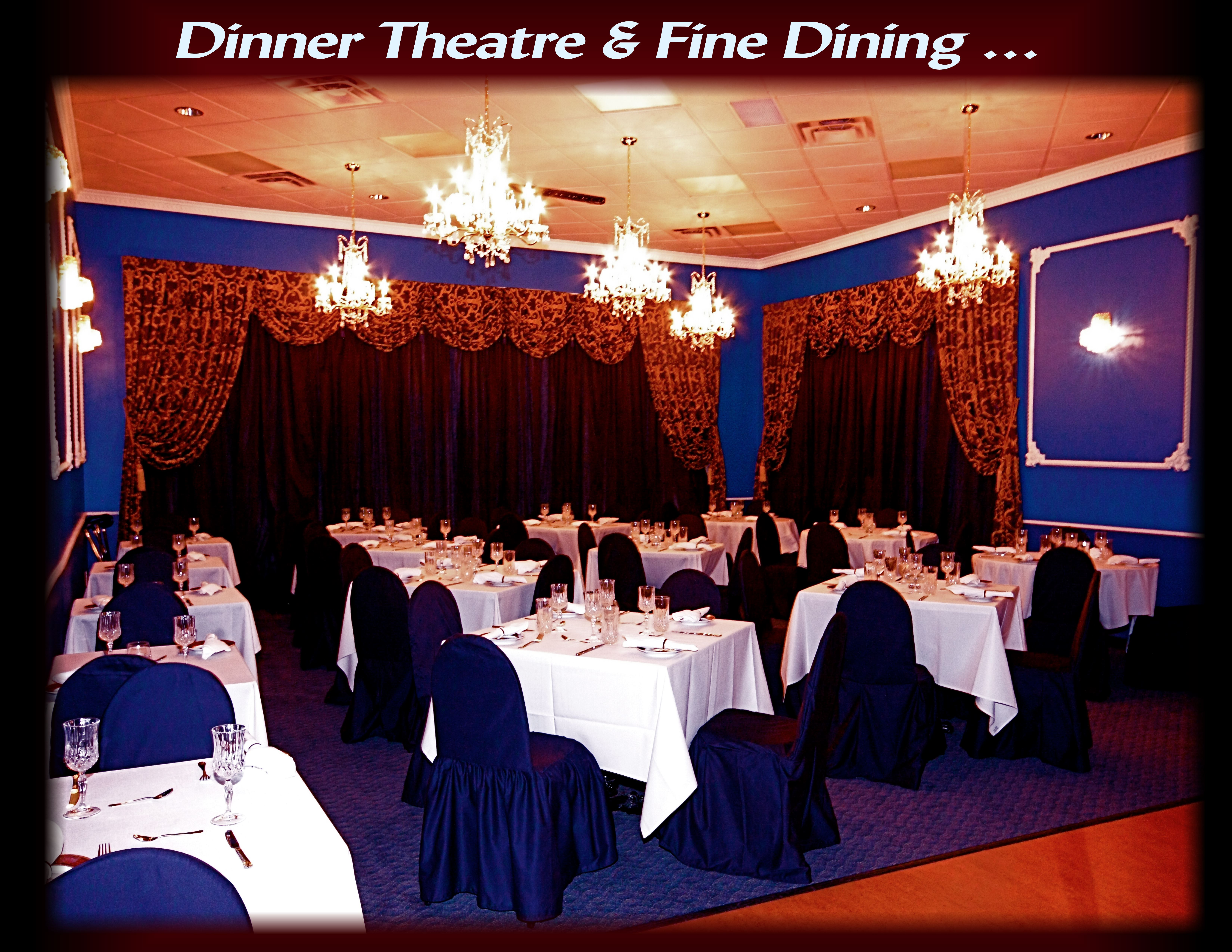 STARLIGHT FINE DINING RESTAURANT AND DINNER THEATRE